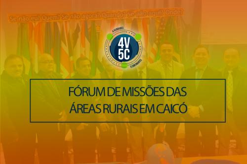Fórum de Missões das áreas rurais em Caico