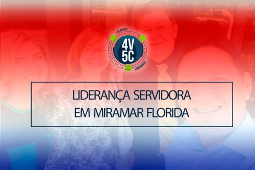 Liderança Servidora em Miramar, Florida